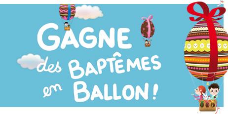 Croustillant de vie - Gagne des Baptêmes en Ballon !