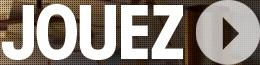 JOUEZ >
