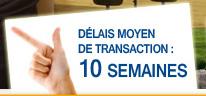 Délais moyen de transaction : 10 semaines