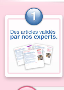 1- Des articles validés par nos experts.
